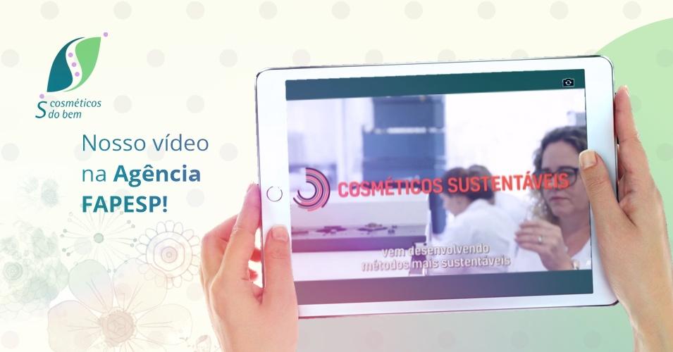 SCOSMETICOS - blog - Video FAPESP (1)